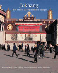 Jokhang: Tibet's Most Sacred Buddhist Temple Cover