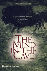 Mind in the Cave: Consciousness and the Origins of Art Cover