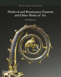 The Wyvern Collection: Medieval and Renaissance Enamels and Other Works of Art Cover
