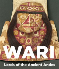 Wari: Lords of the Ancient Andes Cover