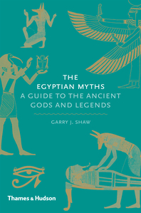 The Egyptian Myths: A Guide to the Ancient Gods and Legends Cover