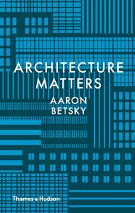 Architecture Matters Cover