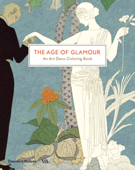 The Age of Glamour: An Art Deco Coloring Book Cover