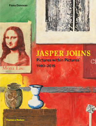 Jasper Johns: Pictures within Pictures, 1980-2015 Cover