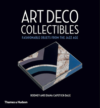 Art Deco Collectibles: Fashionable Objets from the Jazz Age Cover
