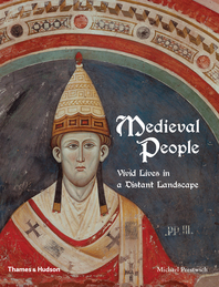 Medieval People: Vivid Lives in a Distant Landscape Cover