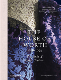 House of Worth: The Birth of Haute Couture Cover