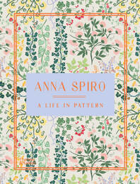 Anna Spiro: A Life in Pattern Cover