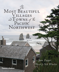 The Most Beautiful Villages and Towns of the Pacific Northwest Cover