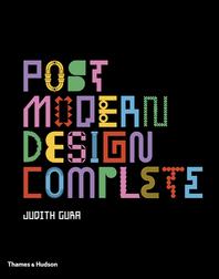 Postmodern Design Complete: Design, Furniture, Graphics, Architecture, Interiors Cover