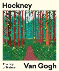 Hockney/Van Gogh: The Joy of Nature Cover