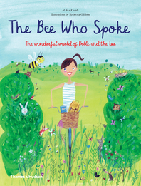 The Bee Who Spoke: The Wonderful World of Belle and the Bee Cover