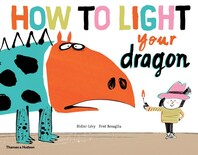 How To Light Your Dragon Cover