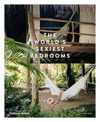 Mr & Mrs Smith Presents: The World's Sexiest Bedrooms Cover
