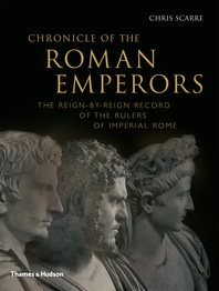 Chronicle of the Roman Emperors: The Reign-by-Reign Record of the Rulers of Imperial Rome Cover
