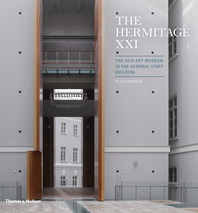 The Hermitage XXI: The New Art Museum in the General Staff Building Cover