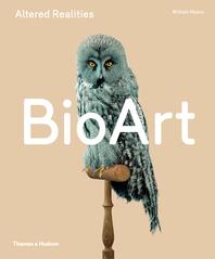 Bio Art: Altered Realities Cover