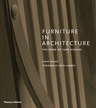 Furniture in Architecture: The Work of Luke Hughes Cover