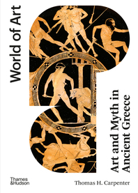 Art and Myth in Ancient Greece: Second Edition Cover