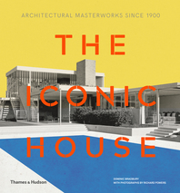 Iconic House 2e: Architectural Masterworks Since 1900 Cover