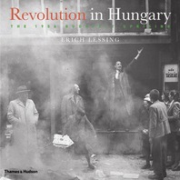 Revolution in Hungary: The 1956 Budapest Uprising Cover