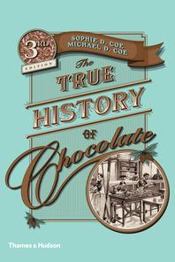 True History of Chocolate 3e Cover