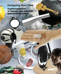 Designing Here/Now: A global selection of objects, concepts and spaces for the future Cover