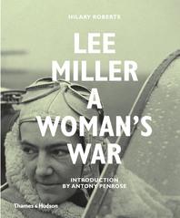Lee Miller: A Woman's War Cover