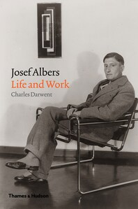 Josef Albers: Life and Work Cover