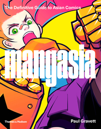 Mangasia: The Definitive Guide to Asian Comics Cover
