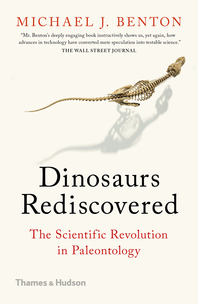 Dinosaurs Rediscovered: The Scientific Revolution in Paleontology Cover