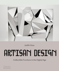 Artisan Design: Collectible Furniture in the Digital Age Cover