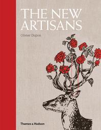The New Artisans: Handmade Designs for Contemporary Living Cover