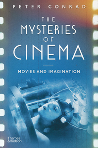 The Mysteries of Cinema: Movies and Imagination Cover