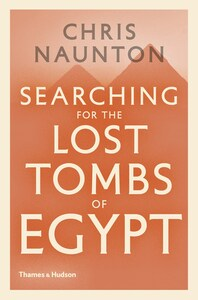 Searching for the Lost Tombs of Egypt Cover