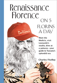 Renaissance Florence on 5 Florins a Day Cover