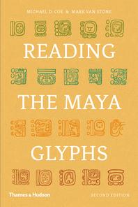 Reading the Maya Glyphs Cover