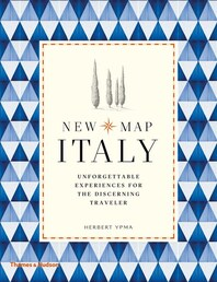 New Map Italy: Unforgettable Experiences for the Discerning Traveler Cover