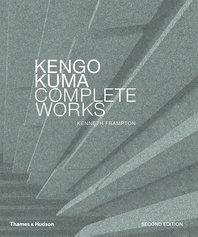 Kengo Kuma: Complete Works: Expanded Edition Cover