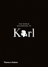 The World According to Karl: The Wit and Wisdom of Karl Lagerfeld Cover