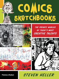 Comics Sketchbooks: The Private Worlds of Today's Most Creative Talents Cover
