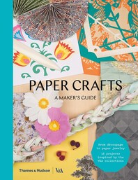 Paper Crafts: A Maker's Guide Cover