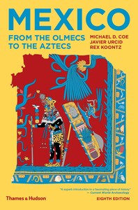 Mexico: From the Olmecs to the Aztecs Cover