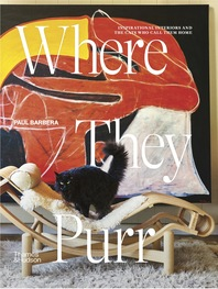 Where They Purr: Inspirational Interiors and the Cats Who Call Them Home Cover
