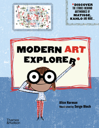 Modern Art Explorer: Discover the Stories Behind Famous Artworks Cover