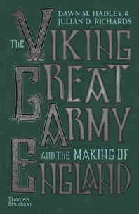 The Viking Great Army and the Making of England Cover