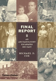 Final Report: An Archaeologist Excavates His Past Cover