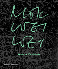Mok Wei Wei: Works by W Architects Cover
