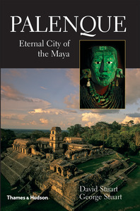 Palenque: Eternal City of the Maya Cover