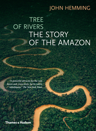Tree of Rivers: The Story of the Amazon Cover